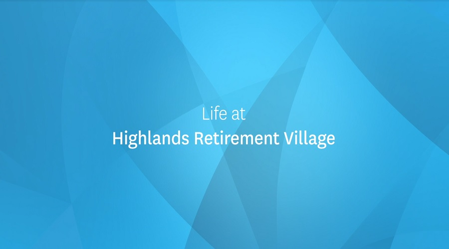 Life at Highlands Retirement Village