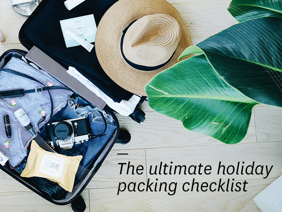 The Ultimate Holiday Packing Checklist